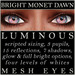 Mayfly   luminous   mesh eyes %28bright monet dawn%29