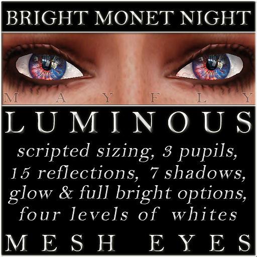 Mayfly - Luminous - Mesh Eyes (Bright Monet Night)