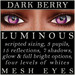 Mayfly   luminous   mesh eyes %28dark berry%29