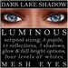 Mayfly   luminous   mesh eyes %28dark lake shadow%29