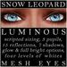 Mayfly - Luminous - Mesh Eyes (Snow Leopard)