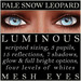 Mayfly - Luminous - Mesh Eyes (Pale Snow Leopard)