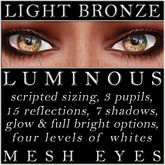 Mayfly - Luminous - Mesh Eyes (Light Bronze)