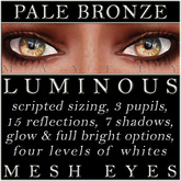 Mayfly - Luminous - Mesh Eyes (Pale Bronze)