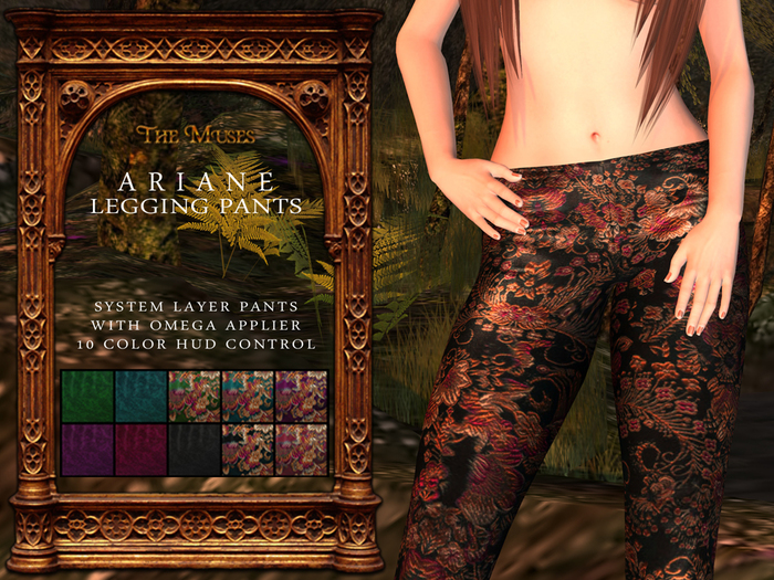The Muses . Ariane Legging Pant (Omega Applier + System Layer)