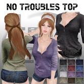 = LE = No Troubles Top
