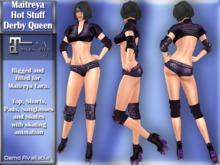 Maitreya Lara Hot Stuff Derby Queen