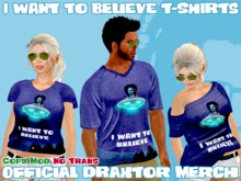 Draxtor Shirts - I want to believe