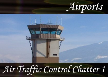 Atmo-Airport - Traffic Control Chatter 1 1:30