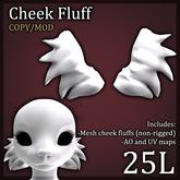Cheek Fluff