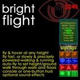 Bright Flight: fly fast, slow, autoclimb, autoland, walk through walls, speedometer, compass & more!