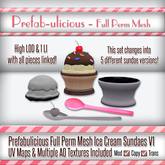 Prefab-ulicous Full Perm Mesh Ice Cream Sundaes V1