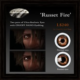 Eyes - 'Russet Fire' by Trimmer Bay