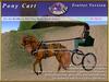 *E* Pony Cart Trotter [RH POA Pony] BOXED