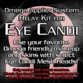 Omega System Kit - Eye Candi