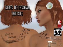 Flippant - Dare to Dream Tattoo w/appliers