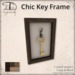 Chic key frame