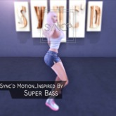 Sync'd Motion__Inspired Series - Super Bass