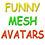 FUNNY MESH AVATAR