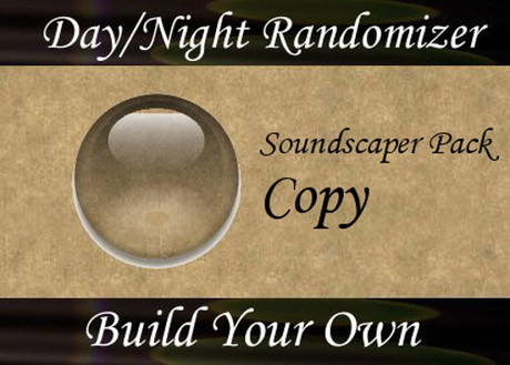 BYO - Day/Night Sound Randomizer - SoundScaper Edition (Copyable)