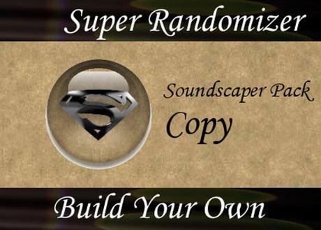 BYO - Super Sound Randomizer - SoundScaper Edition (Copyable)