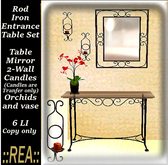 ::REA:: Rod Iron Entrance Table Set