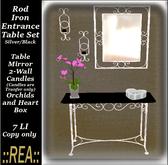 ::REA:: Rod Iron Entrance Table set S/B