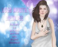 .Loud Mouth. - Brandee (Rez to open)