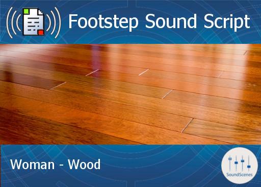 Footstep Script - Women - Wood 1 - Copy/Transfer