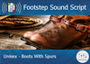Footstep Script - Unisex - Boots w Spurs 1 - Single