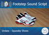 Footstep script   unisex   squeaky shoes