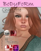 :*: BoDyFoRm :*: Charlotte Exclusive Skin & Shape /DEMO (BOX)