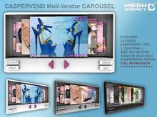 ::MA:: Caspervend Multi-vendor CAROUSEL FULL PERM {BOX Wear}