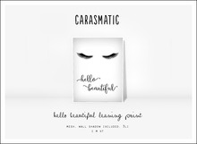 carasmatic. hello beautiful leaning print