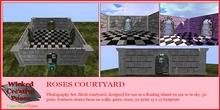 WICKED CREATIVE STUDIOS ~ ROSE COURTYARD
