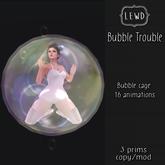 : Lewd :  Bubble Trouble , Bubble Cage