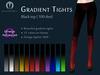 ~MR~ Gradient Tights (Black pack)