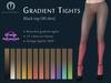 ~MR~ Gradient Tights 40 Den (Black pack)