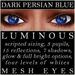 Mayfly   luminous   mesh eyes %28dark persian blue%29