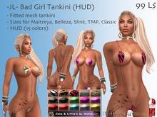 -JL- Bad Girl Tankini (HUD) for Maitreya, Belleza (all), Slink (all),  TMP, Classic