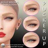 Pucker UP -  Bold Brow Trio - Dk Blonde for CATWA ' Annie'