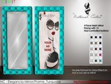NC : Elegancia Mirror/Frame_Turquoise