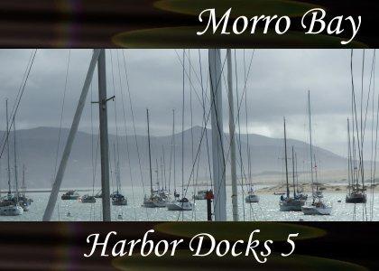 California Series / Morro Bay - Harbor Docks 5 1:50