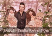 {.Honey.} ~ Family Portrait Pose ~