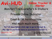 Fully Featured Online Monitor, Avatar HUD,  Friend Alerter or Griefer Tracker