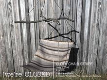 [we're CLOSED] cloth chair stripe