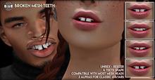 [Since1975] - Broken Mesh Teeth