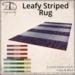 [DDD] Leafy Striped Rug