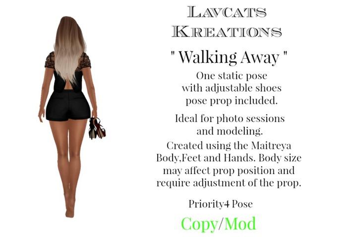"Lavcat's Kreations "" Walking Away "" Pose"