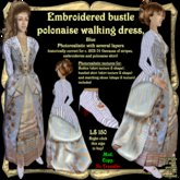 Blue embroidered bustle polonaise walking dress, 1873-74